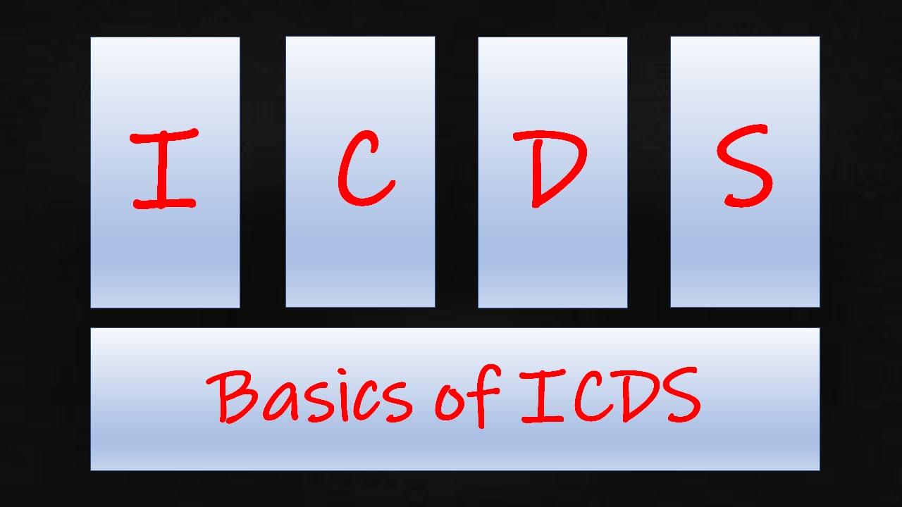 basics of icds