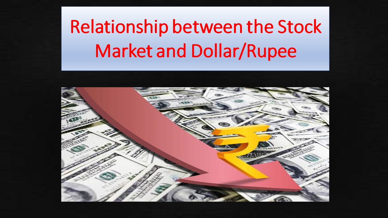 Relationship between the Stock Market and Dollar/Rupee