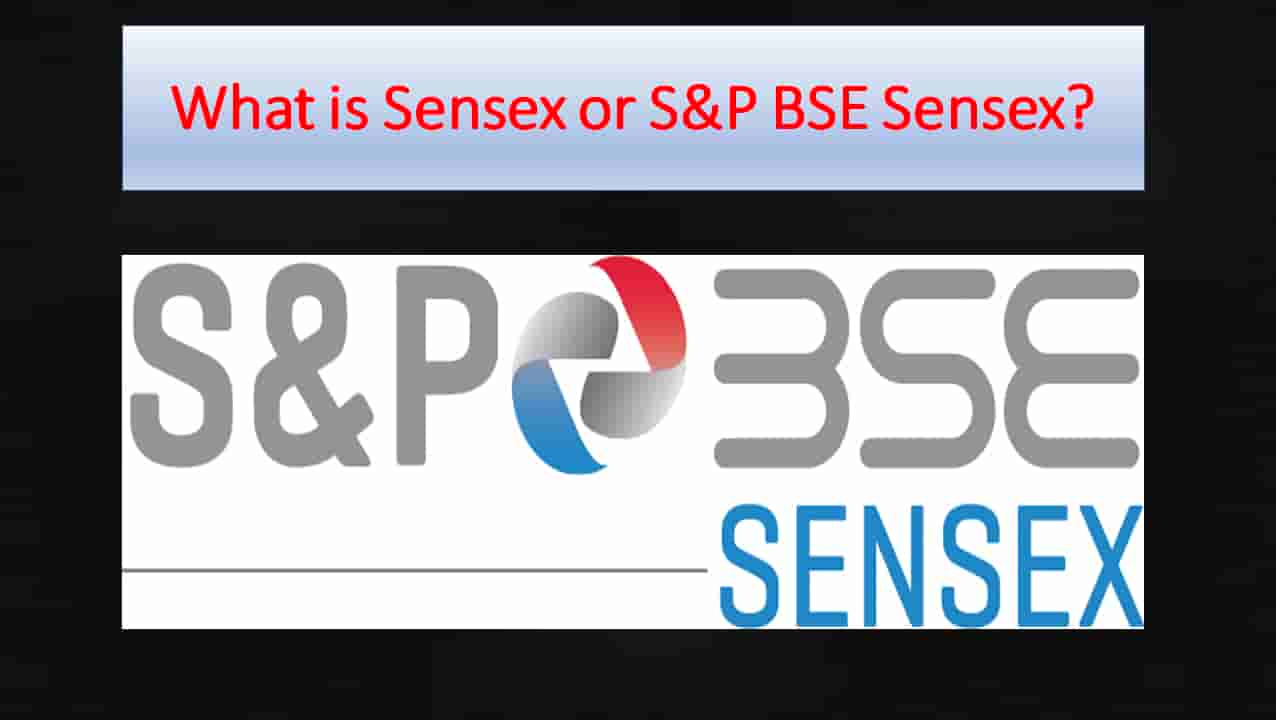 What is sensex or S&P BSE Sensex?