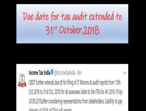Due Date For Tax Audit Further Extended To 31st October 2018