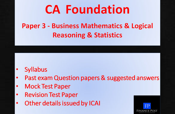 CA Foundation Paper 3 - Business Mathematics and Logical Reasoning & Statistics