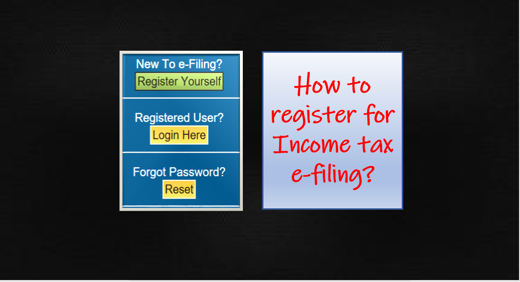 How to register for Income tax e-filing?