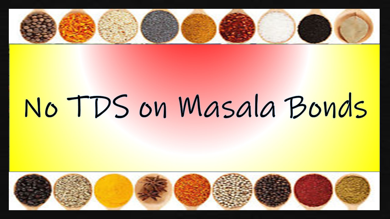 https://financepost.in/no-tds-on-masala-bonds/