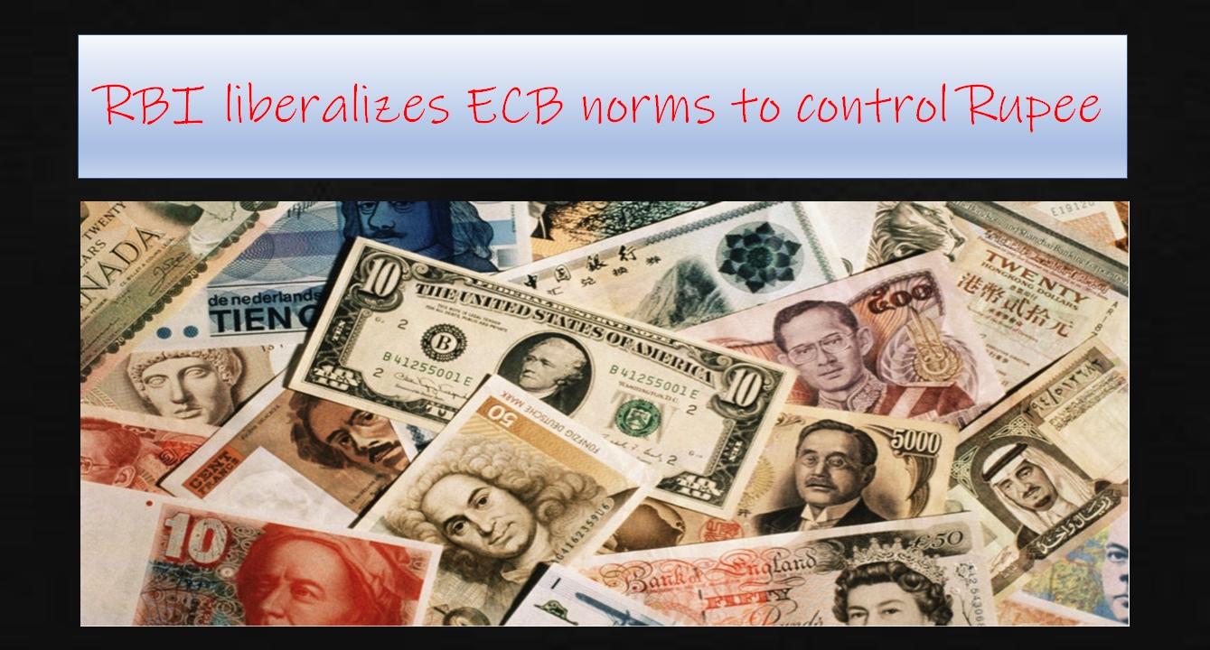 RBI liberalizes ECB norms to control Rupee