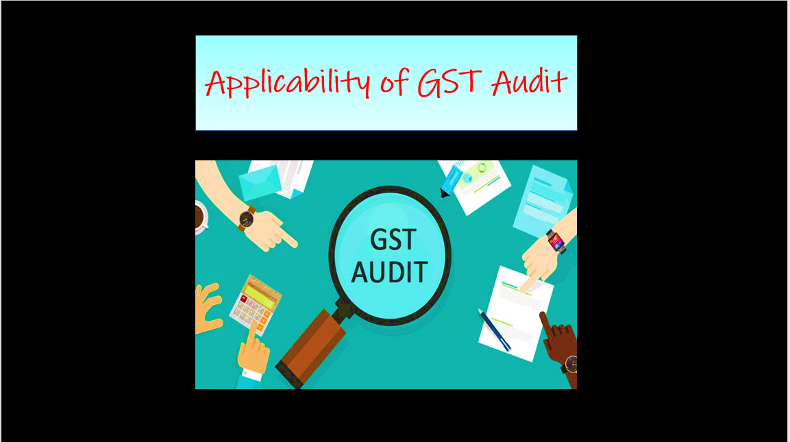 applicability of GST audit