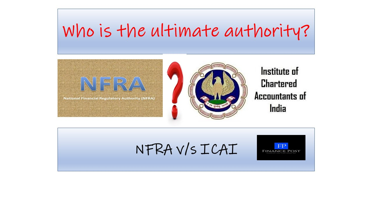 Nfra Or Icai Who Is The Ultimate Authority Financepost