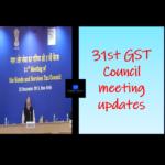 31st GST Council meeting updates