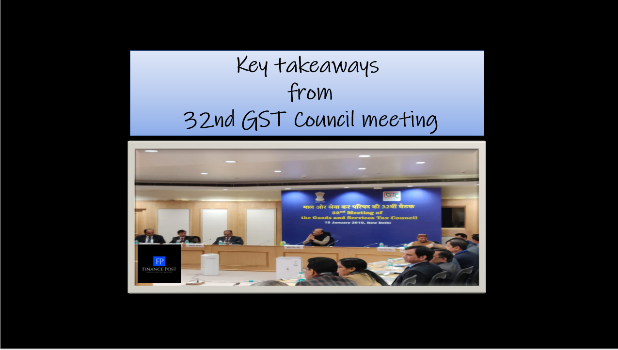 key takeaways from 32nd GST council meeting