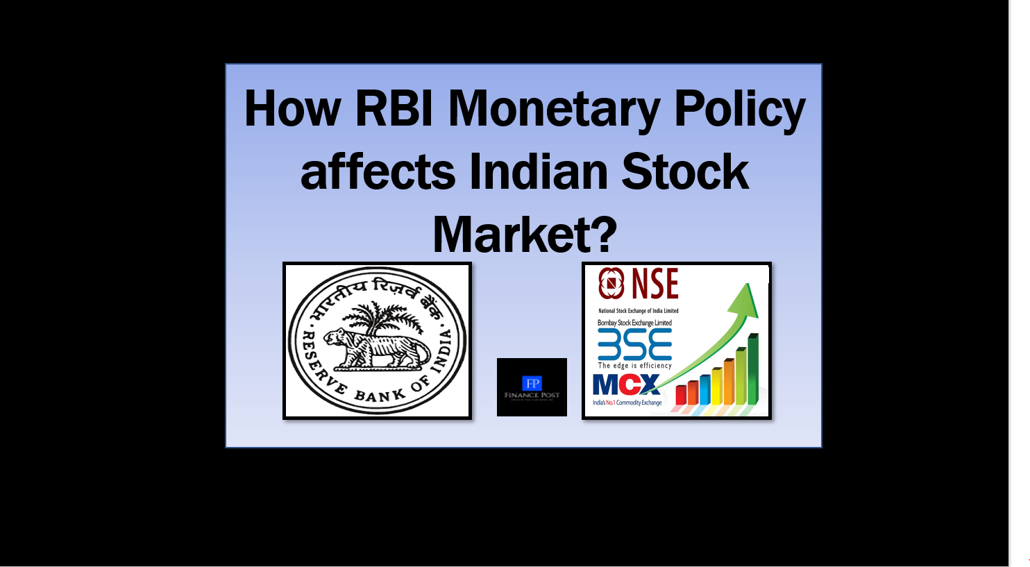 How RBI Monetary Policy affects Indian Stock Market?