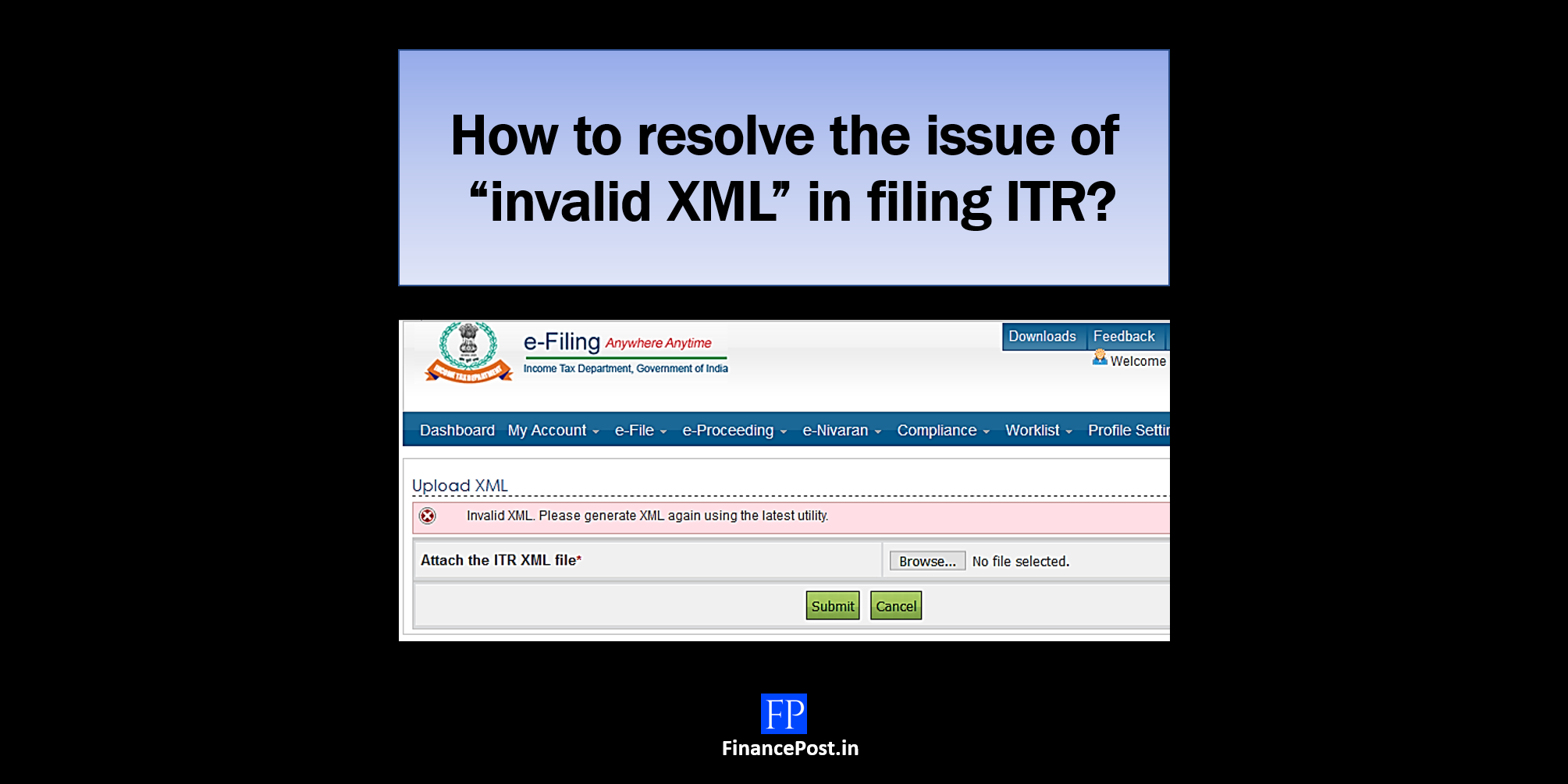 "How to resolve the issue of ""invalid XML"" in filing ITR?"