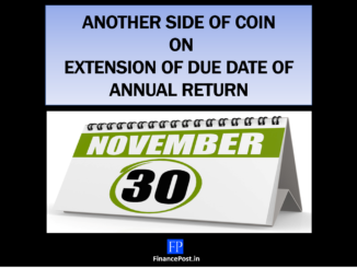 Implication of due date extension Annual Return