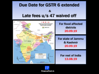 Due date for GSTR 6 extended for J&K and flood-affected areas