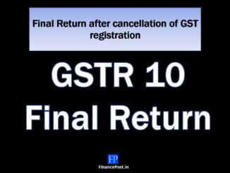 Final Return after cancellation of GST registration