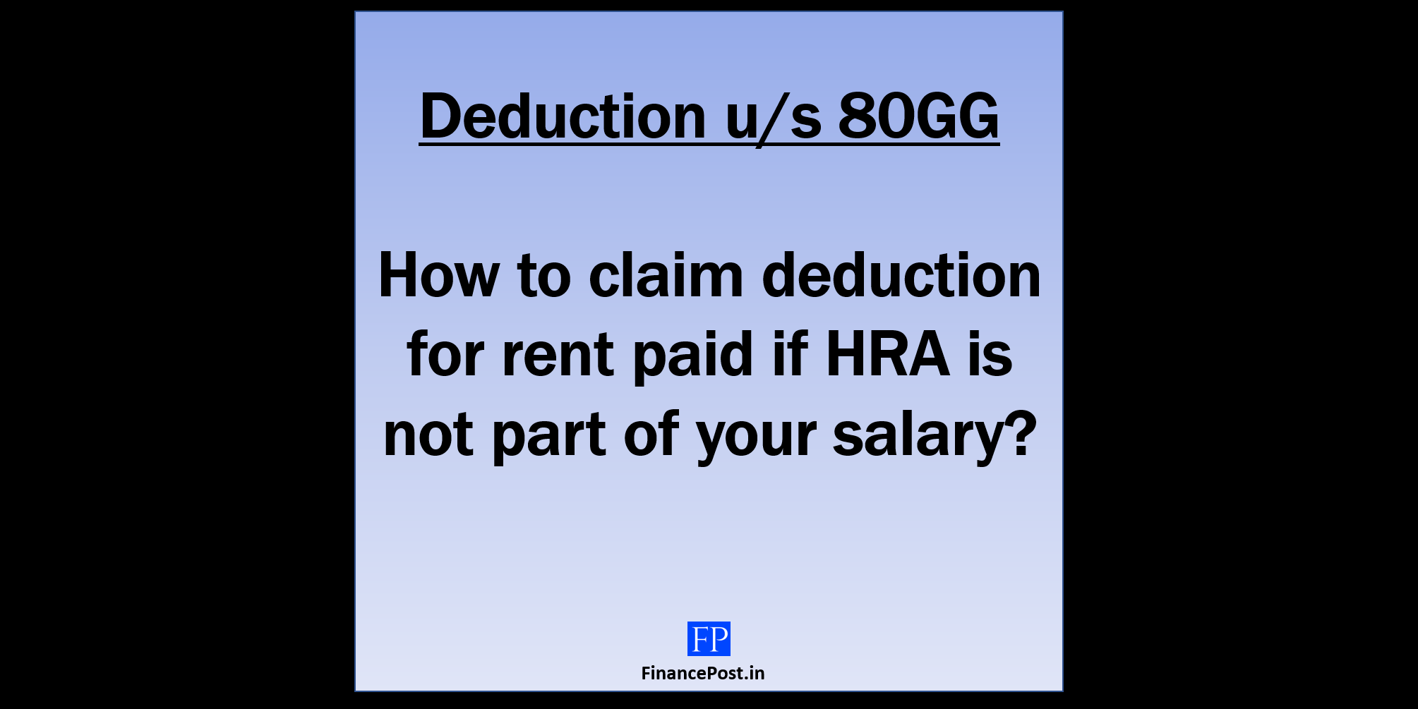 how to claim deduction for rent paid if HRA is not part of your salary