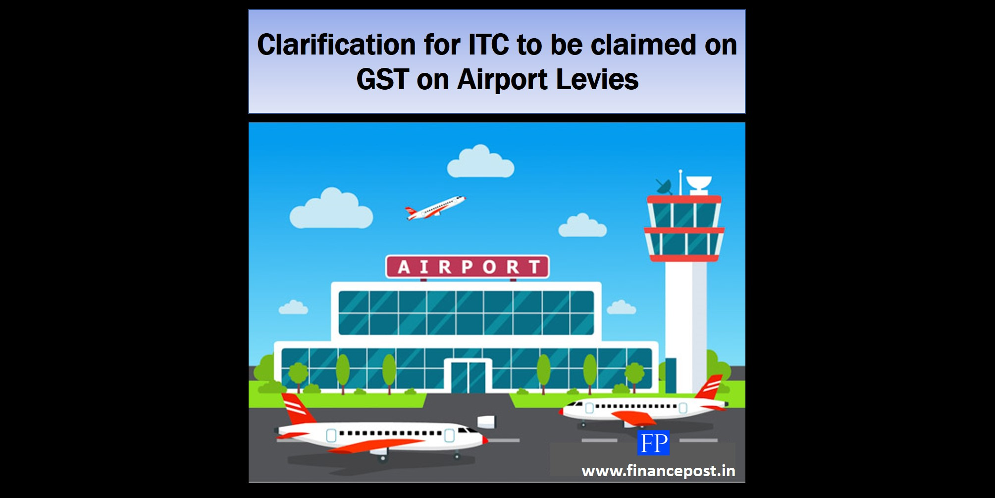 clarification for itc to be claimed on GST on airport levies