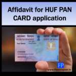 AFFIDAVIT for HUF PAN CARD application