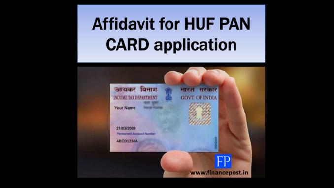 AFFIDAVIT for HUF PAN CARD application