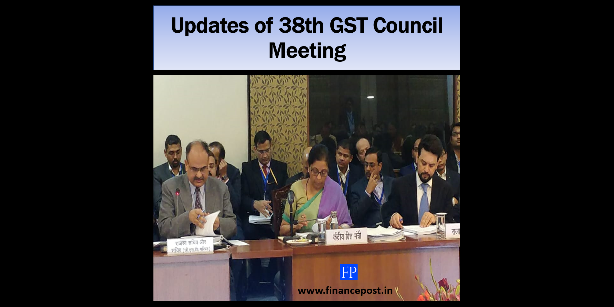 Updates of 38th GST Council Meeting