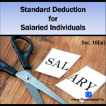 Standard Deduction for salaried Individuals