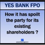 How Yes Bank FPO spoiled the party for its existing shareholders
