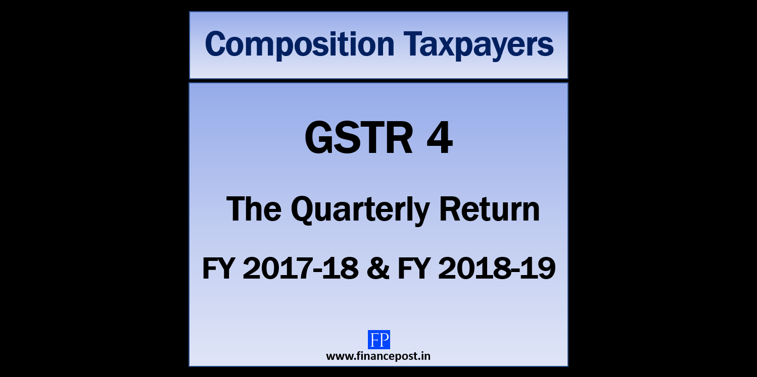 GSTR 4 the Quarterly Return