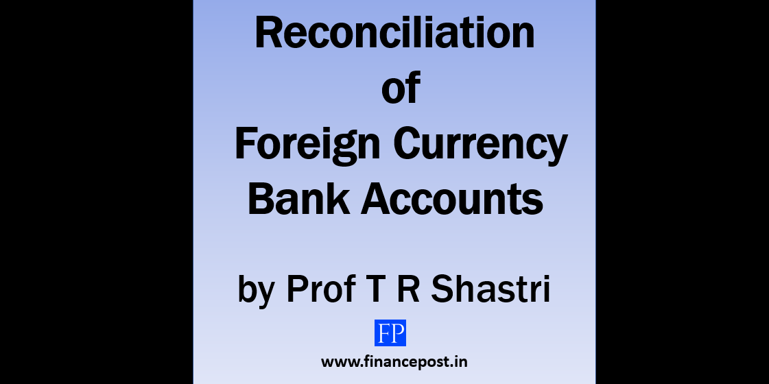 reconciliation of foregin currency bank accounts