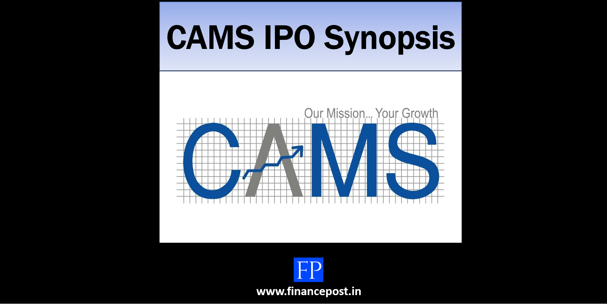 CAMS IPO Synopsis