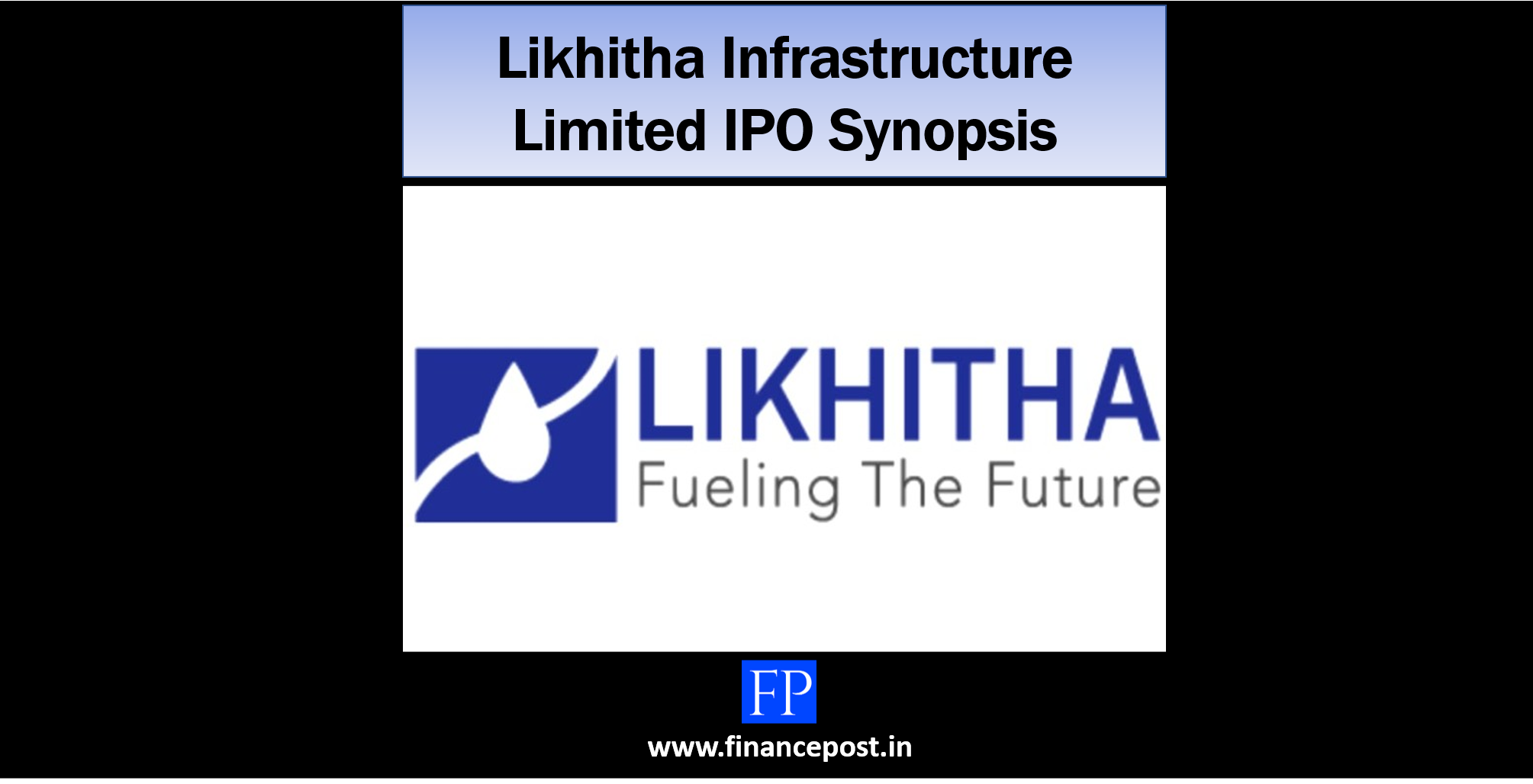Likhitha Infrastructure Limited IPO Synopsis