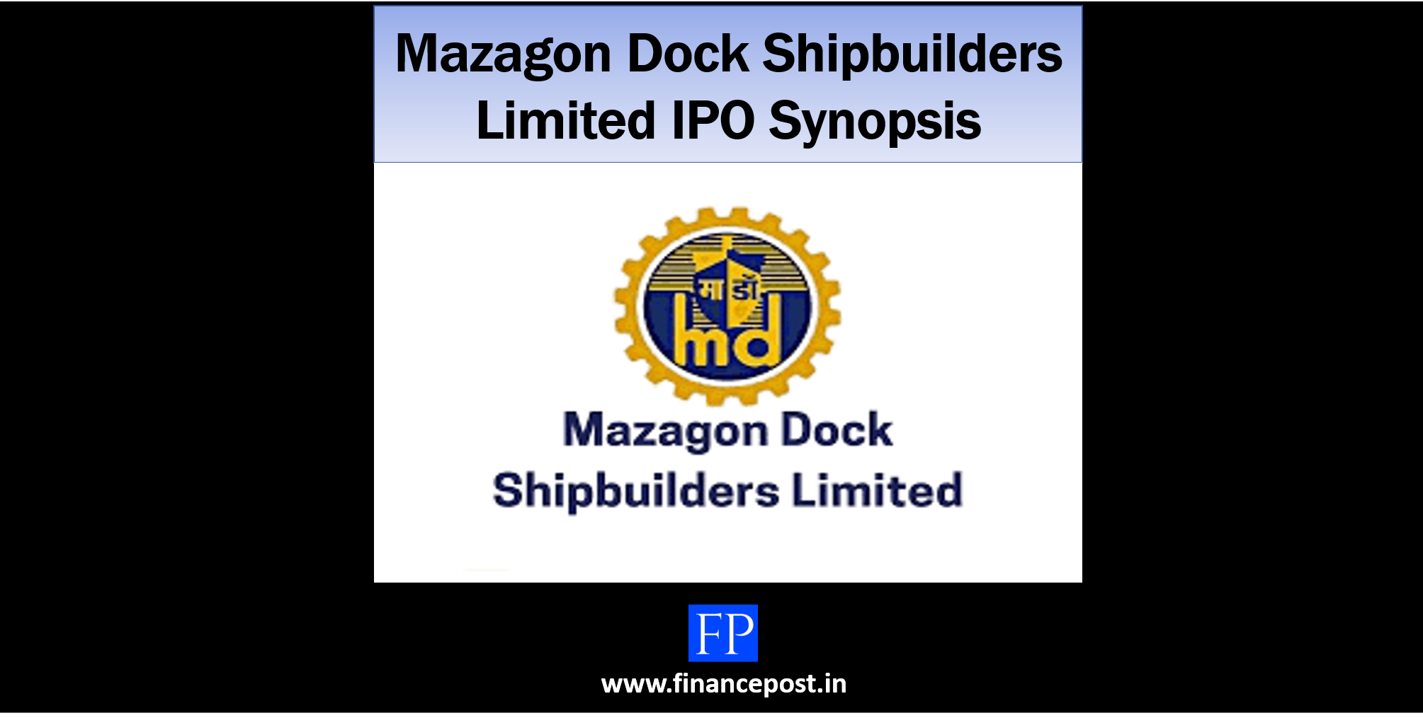Mazagon Dock Shipbuilders Limited IPO Synopsis