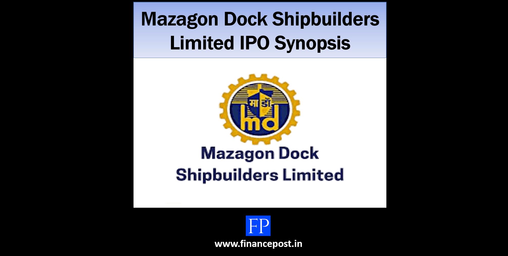 Mazagon Dock Shipbuilders Limited IPO Synopsis