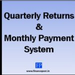 Quarterly Returns & Monthly Payment System