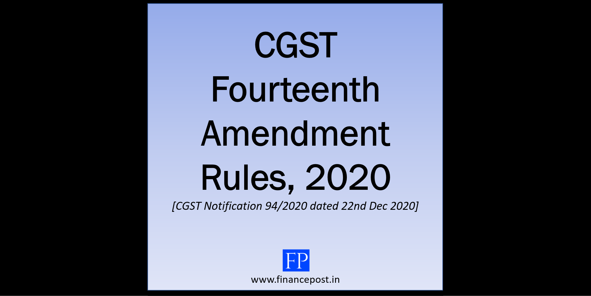 CGST Fourteenth Amendment Rules, 2020