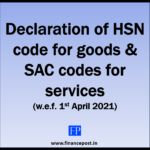 Declaratioan of HSN code for goods & SAC codes for services