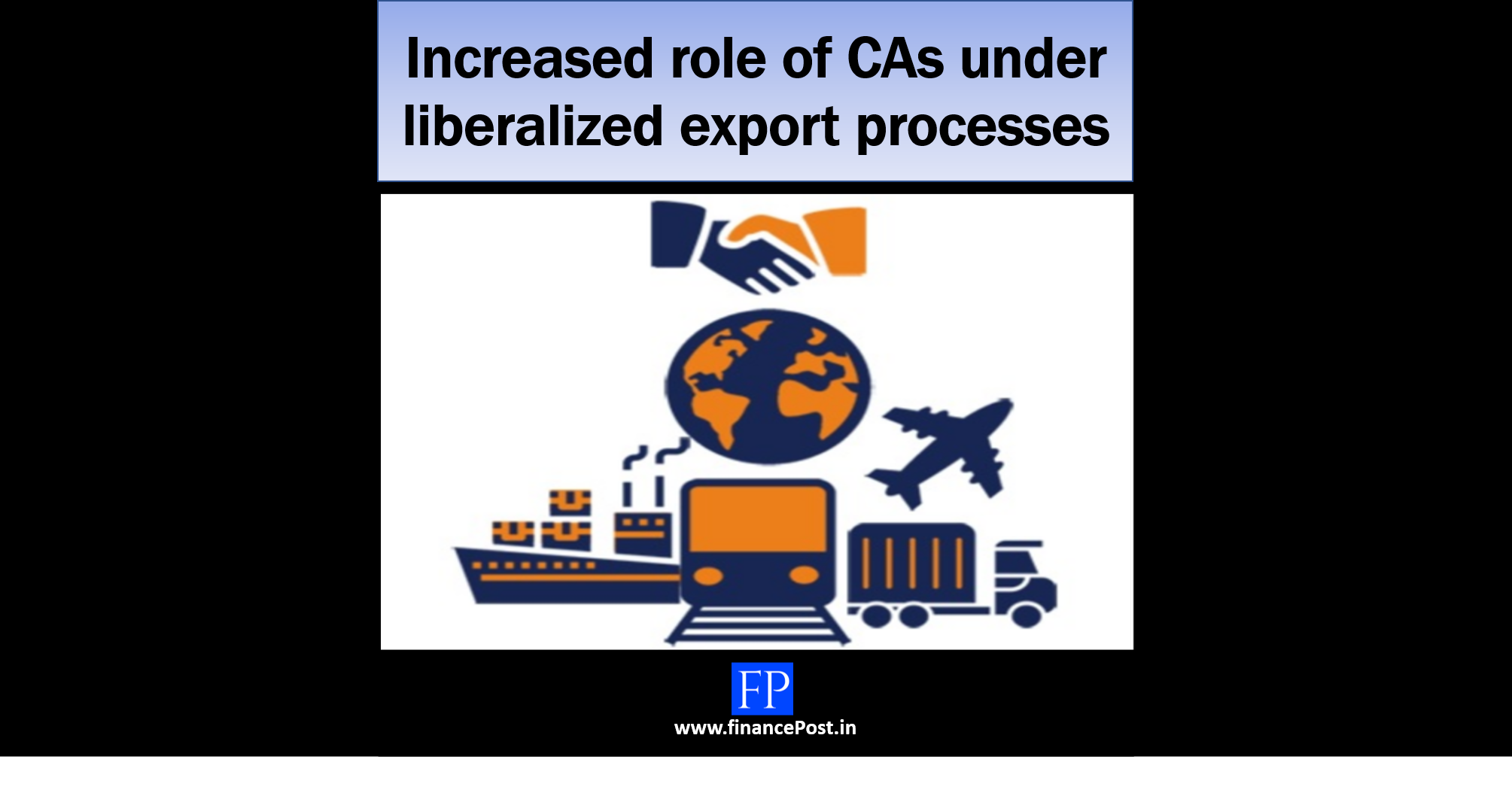 Increased role of CAs under liberalized export processes