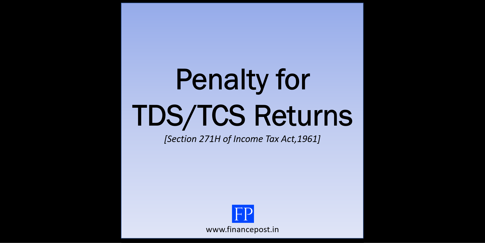 Penalty for TDS/TCS Returns