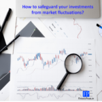 How to safeguard your investments from market fluctuations?