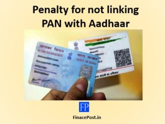 Section 234H Penalty for not linking PAN with Aadhaar